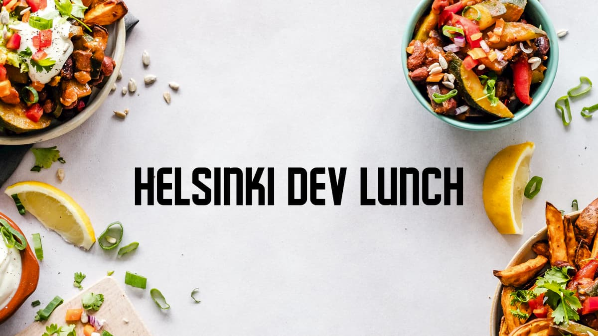 Food items scrattered on the edges with text Helsinki Dev Lunch in the middle